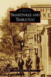 Smartsville and Timbuctoo