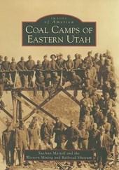 Coal Camps of Eastern Utah