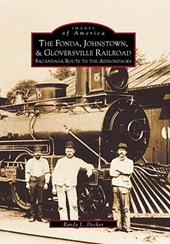 The Fonda, Johnstown & Gloversville Railroad