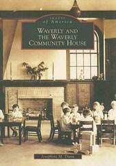 Waverly and the Waverly Community House