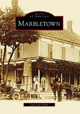 Marbletown | Lucy Van Sickle |