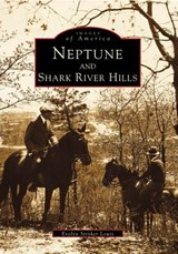 Neptune and Shark River Hills | Evelyn Stryker Lewis |