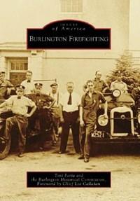 Burlington Firefighting | Toni Faria |