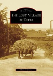The Lost Village of Delta | Mary J. Centro |