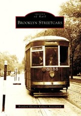Brooklyn Streetcars | Branford Electric Railway Association |