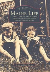 Maine Life at the Turn of the Century | Diane Barnes |