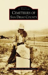Cemeteries of San Diego County | David M. Caterino |