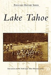 Lake Tahoe | Sara ; North Lake Tahoe Historical Society Larson |