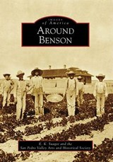 Around Benson | E. K. Suagee |