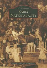 Early National City | Marilyn Carnes |