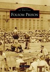 Folsom Prison, Folsom, California