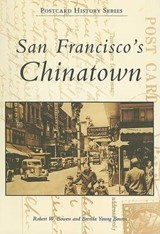 San Francisco's Chinatown | Robert W. Bowen |