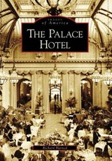 The Palace Hotel | Richard Harned |