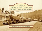 Lincoln City and the Twenty Miracle Miles | Anne Jobbe Hall |