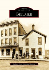 Bellaire | Bellaire Area Historical Society |