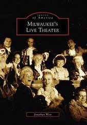 Milwaukee's Live Theater, Wi