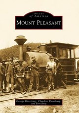 Mount Pleasant | George Waterbury |