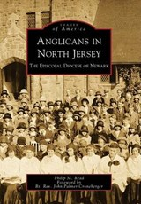 Anglicans in North Jersey | Philip M. Read |