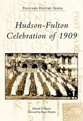 Hudson-Fulton Celebration of | Edward F. Levine |