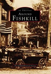 Around Fishkill | Fishkill Historical Society |