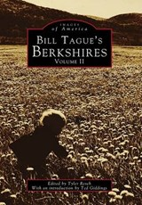 Bill Tague's Berkshires, Volume II | Tyler Resch |