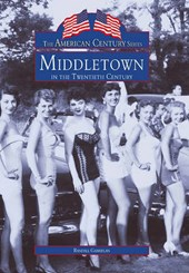 Middletown in the Twentieth Century | Randall Gabrielan |