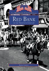 Red Bank in the Twentieth Century