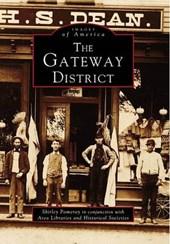 The Gateway District