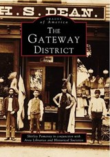 The Gateway District | Shirley Pomeroy |
