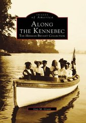 Along the Kennebec | Gay M. Grant |