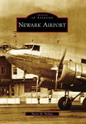 Newark Airport | Henry M. Holden |