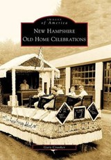 New Hampshire Old Home Celebrations | Gary Crooker |