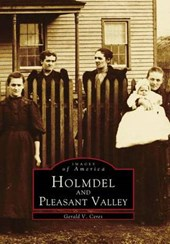 Holmdel and Pleasant Valley | Gerald V. Ceres |