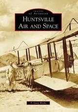 Huntsville Air and Space | T. Gary Wicks |