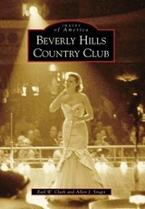 Beverly Hills Country Club | Earl W. Clark |