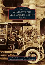 Charlotte and Mecklenburg County Police | Ryan L. Sumner |