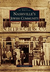 Nashville's Jewish Community | Lee Dorman |