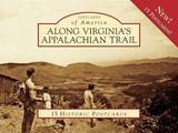 Along Virginia's Appalachian Trail | Leonard M. Adkins |