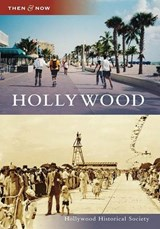 Hollywood | Hollywood Historical Society |