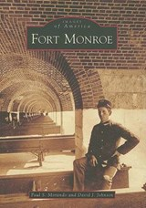 Fort Monroe | Paul S. Morando |