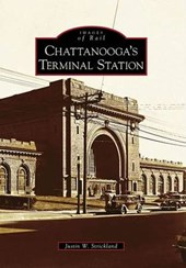 Chattanooga's Terminal Station