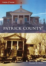 Patrick County | Thomas D. Perry |