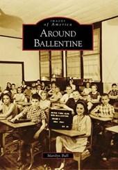 Around Ballentine