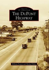 The DuPont Highway | William Francis |
