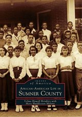 African-American Life in Sumner County | Velma Howell Brinkley |