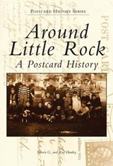Around Little Rock | Steven G. Hanley |