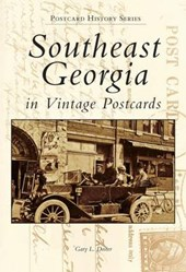 Southeast Georgia in Vintage Postcards