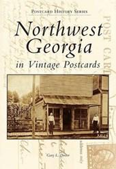 Northwest Georgia in Vintage Postcards
