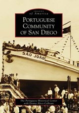 Portuguese Community of San Diego | Portuguese Historical Center |