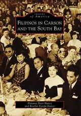 Filipinos in Carson and the South Bay | Florante Peter Ibanez |